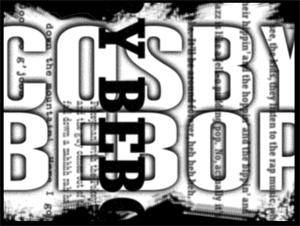 YTMND Cosby Bebop
